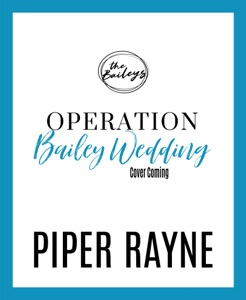Operation Bailey Wedding - Piper Rayne pdf download