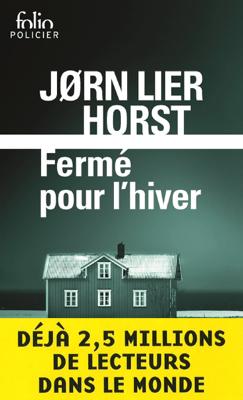 Fermé pour l'hiver - Jørn Lier Horst pdf download