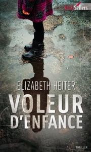 Voleur d'enfance - Elizabeth Heiter pdf download