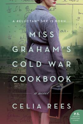 Miss Graham's Cold War Cookbook - Celia Rees pdf download