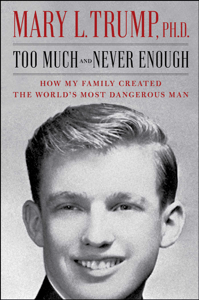 Too Much and Never Enough - Mary L. Trump pdf download