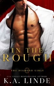 In the Rough - K.A. Linde pdf download