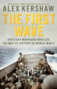 The First Wave - Alex Kershaw pdf download