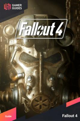 Fallout 4 - Strategy Guide - GamerGuides.com