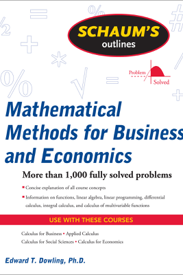 Mathematical Methods for Business and Economics - Edward T. Dowling