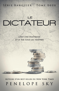 Le dictateur - Penelope Sky pdf download