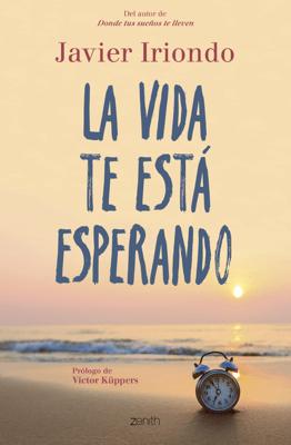 La vida te está esperando - Javier Iriondo Narvaiza pdf download