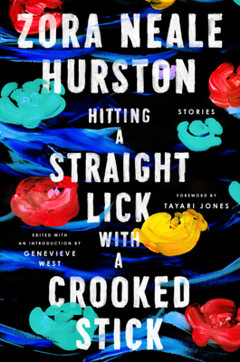 Hitting a Straight Lick with a Crooked Stick - Zora Neale Hurston pdf download