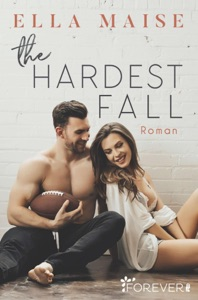 The Hardest Fall - Ella Maise pdf download