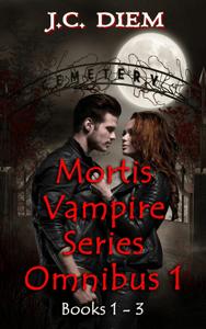 Mortis Vampire Series: Bundle 1 - J.C. Diem pdf download