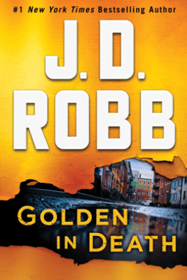 Golden in Death - J. D. Robb
