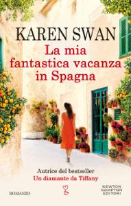 La mia fantastica vacanza in Spagna - Karen Swan pdf download