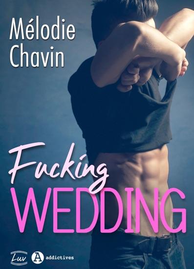 Fucking Wedding by Mélodie Chavin PDF Download