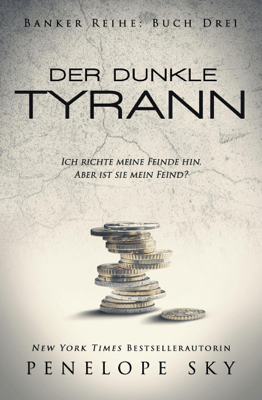 Der dunkle Tyrann - Penelope Sky pdf download