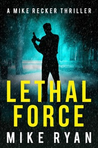 Lethal Force - Mike Ryan pdf download