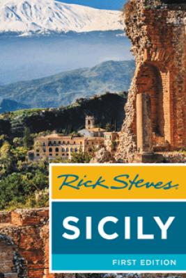 Rick Steves Sicily - Rick Steves & Alfio Di Mauro
