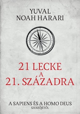 21 lecke a 21. századból - Yuval Noah Harari pdf download