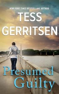 Presumed Guilty - Tess Gerritsen pdf download