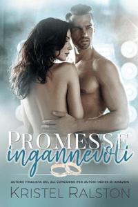 Promesse ingannevoli - Kristel Ralston pdf download