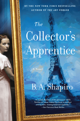 The Collector's Apprentice - B. A. Shapiro pdf download