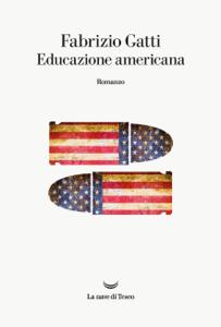 Educazione americana - Fabrizio Gatti pdf download