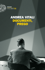 Documenti, prego - Andrea Vitali pdf download