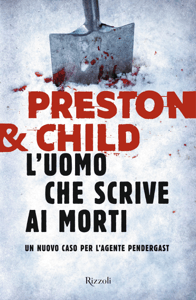 L'uomo che scrive ai morti - Lincoln Child & Douglas Preston pdf download