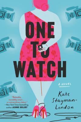 One to Watch - Kate Stayman-London pdf download
