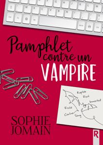 Pamphlet contre un vampire - Sophie Jomain pdf download