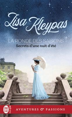 La ronde des saisons (Tome 1) - Secrets d'une nuit d'été - Lisa Kleypas pdf download