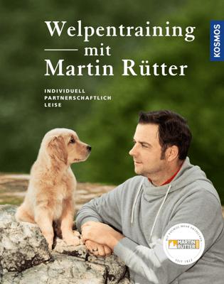 Welpentraining mit Martin Rütter - Martin Rütter & Andrea Buisman pdf download