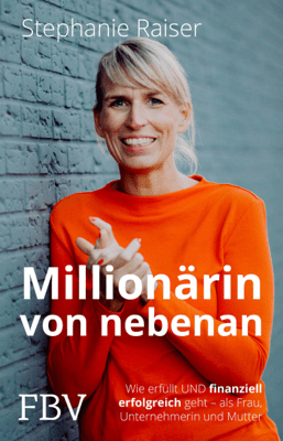 Millionärin von nebenan - Stephanie Raiser pdf download