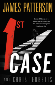 1st Case - James Patterson & Chris Tebbetts pdf download