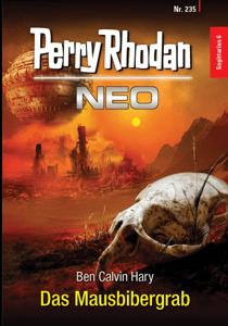 Perry Rhodan Neo 235: Das Mausbibergrab - Ben Calvin Hary pdf download