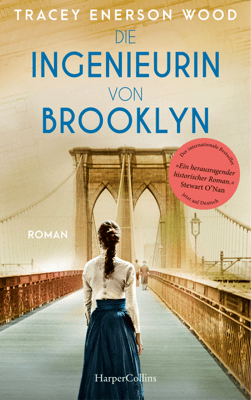 Die Ingenieurin von Brooklyn - Tracey Enerson Wood pdf download