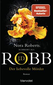 Der liebevolle Mörder - J. D. Robb pdf download