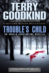 Trouble's Child - Terry Goodkind pdf download