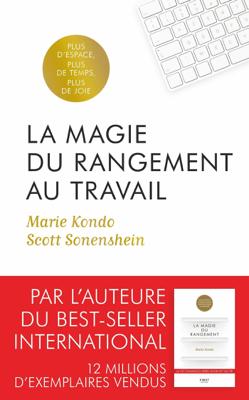 La Magie du rangement au travail - Scott Sonenshein & Marie Kondo pdf download