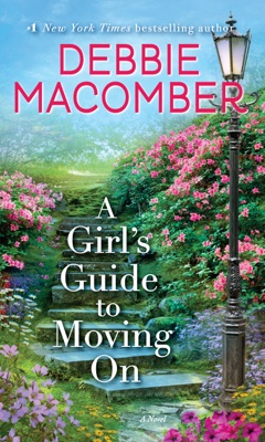 A Girl's Guide to Moving On - Debbie Macomber pdf download