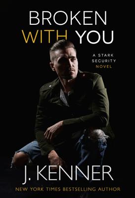 Broken With You - J. Kenner pdf download