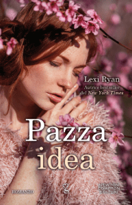 Pazza idea - Lexi Ryan pdf download