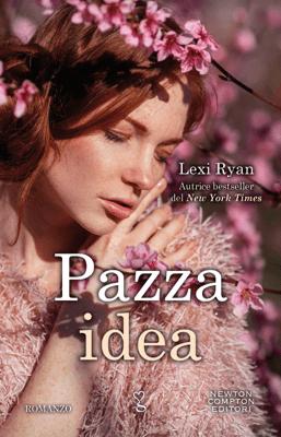 Pazza idea - Lexi Ryan pdf download