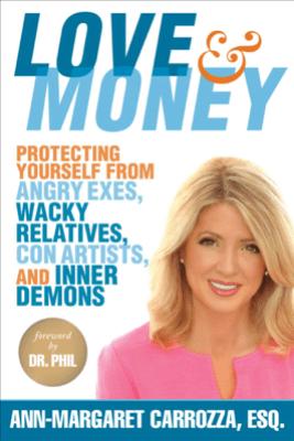 Love & Money - Ann-Margaret Carrozza & Dr. Phil McGraw