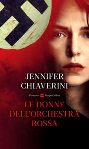 Le donne dell'orchestra rossa - Jennifer Chiaverini pdf download