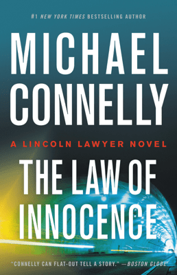 The Law of Innocence - Michael Connelly pdf download