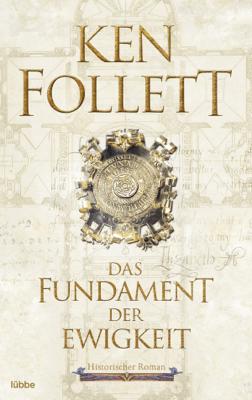 Das Fundament der Ewigkeit - Ken Follett pdf download