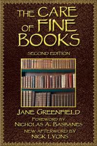 The Care of Fine Books - Jane Greenfield, Nicholas A. Basbanes & Nick Lyons pdf download