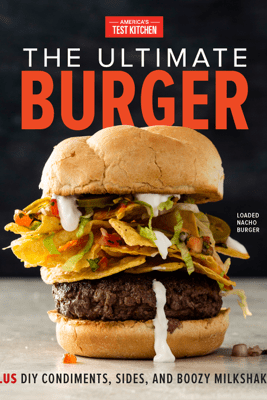 The Ultimate Burger - America's Test Kitchen