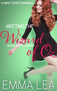 Meeting the Wizard of Oz - Emma Lea pdf download