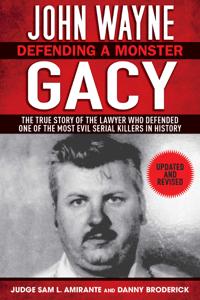 John Wayne Gacy - Sam L. Amirante & Danny Broderick pdf download